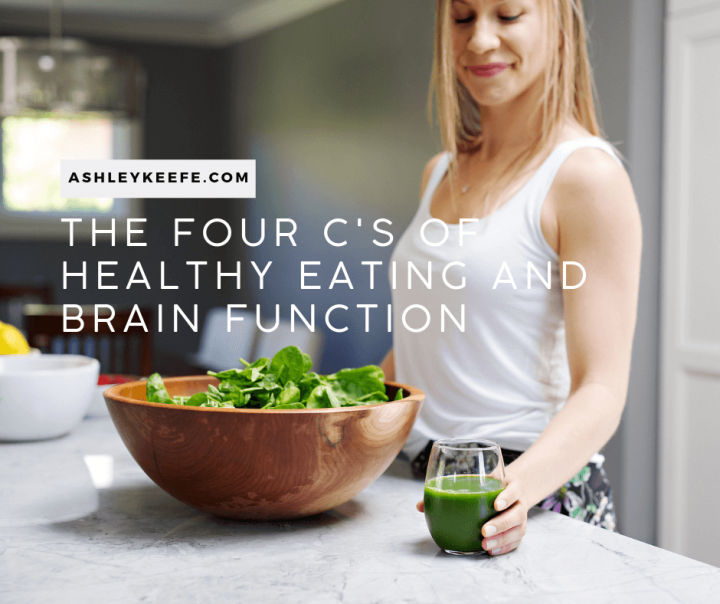 The Four Cs of Healthy Eating and Brain Function